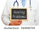 doctor with hearing problems... | Shutterstock . vector #564000745