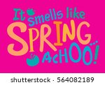 it smells like spring vector... | Shutterstock .eps vector #564082189