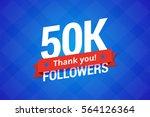 50000 followers. vector... | Shutterstock .eps vector #564126364