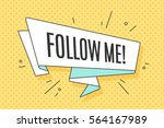 ribbon banner with text follow... | Shutterstock .eps vector #564167989