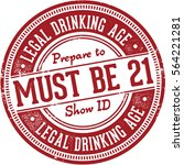 legal drinking age   must be 21 | Shutterstock .eps vector #564221281
