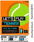 let's play tennis  flat style... | Shutterstock .eps vector #564453895