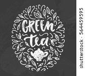 green tea chalk art on the... | Shutterstock .eps vector #564459595