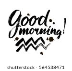 vector good morning lettering... | Shutterstock .eps vector #564538471