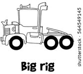 big rig with hand draw vector... | Shutterstock .eps vector #564549145