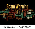 scam warning  word cloud... | Shutterstock . vector #564572839
