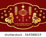 happy chinese new year card is  ... | Shutterstock .eps vector #564588019
