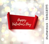happy valentines day  red ... | Shutterstock . vector #564618595