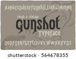 vintage rough font named ... | Shutterstock .eps vector #564678355