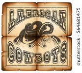 vector illustration cowboy hat... | Shutterstock .eps vector #564681475