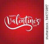 valentines day beautiful...   Shutterstock . vector #564772897