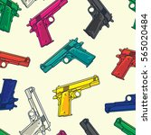 colorful guns pistols seamless... | Shutterstock .eps vector #565020484