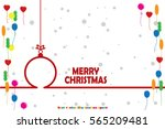 toy  christmas greeting. vector ... | Shutterstock .eps vector #565209481