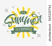 the summer is coming label... | Shutterstock .eps vector #565235761