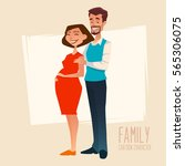 family. young happy couple.... | Shutterstock .eps vector #565306075