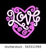 love. handwritten lettering.... | Shutterstock .eps vector #565311985