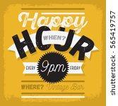 happy hour. new vintage... | Shutterstock .eps vector #565419757