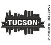 tucson skyline stamp silhouette ...   Shutterstock .eps vector #565738939