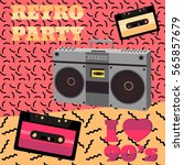 retro party 90s. audio cassette ... | Shutterstock .eps vector #565857679