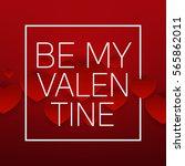 valentine's day heart symbol.... | Shutterstock . vector #565862011
