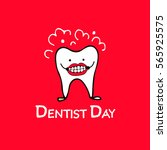 dentist day  tooth character... | Shutterstock .eps vector #565925575