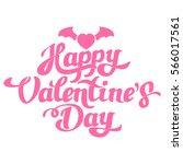 happy valentines day hand... | Shutterstock .eps vector #566017561