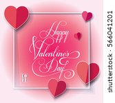 happy valentines day greeting... | Shutterstock .eps vector #566041201