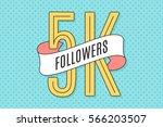 5k followers. banner with... | Shutterstock .eps vector #566203507