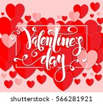 valentines day handwritten... | Shutterstock .eps vector #566281921