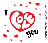 i love you. hand drawn... | Shutterstock .eps vector #566428699