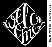 lettering welcome for your...   Shutterstock .eps vector #566451961