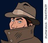 spy man. cartoon pop art raster ... | Shutterstock . vector #566459659