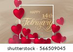 happy valentines day romantic... | Shutterstock .eps vector #566509045