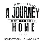 to live is to go on a journey ... | Shutterstock .eps vector #566654575