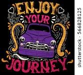 enjoy your journey. quote... | Shutterstock .eps vector #566828125