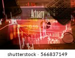 Small photo of Actuary - Hand writing word to represent the meaning of financial word as concept. A word Actuary is a part of Investment&Wealth management in stock photo.