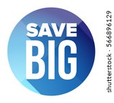 save big button vector blue | Shutterstock .eps vector #566896129