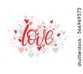 love   hand painted lettering... | Shutterstock .eps vector #566969575