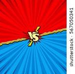 blank comic book versus... | Shutterstock .eps vector #567050341