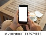 close up hand holding phone... | Shutterstock . vector #567074554