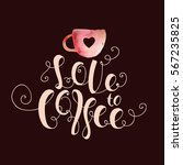 """lettering """"love to coffee.""""... 