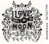 i love you to the moon and back ... | Shutterstock .eps vector #567327799