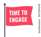 time to engage. flag icon ... | Shutterstock .eps vector #567354145