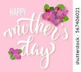 happy mother's day hand... | Shutterstock .eps vector #567406021