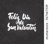 feliz dia de san valentin  what ... | Shutterstock .eps vector #567467539