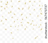 many falling golden tiny... | Shutterstock .eps vector #567473737
