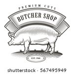 butcher shop vintage logo. all... | Shutterstock .eps vector #567495949