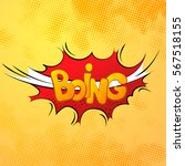 boing comics sound effect with... | Shutterstock .eps vector #567518155