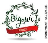 original hand lettering organic | Shutterstock .eps vector #567526681