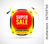 super sale banner. sticker.... | Shutterstock .eps vector #567529765